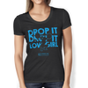 "Image of ""Drop It Low Girl"" Ladies Tanks & Tees"