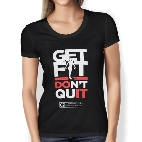 """Get Fit Don't Quit"" Women's Tees & Tanks"