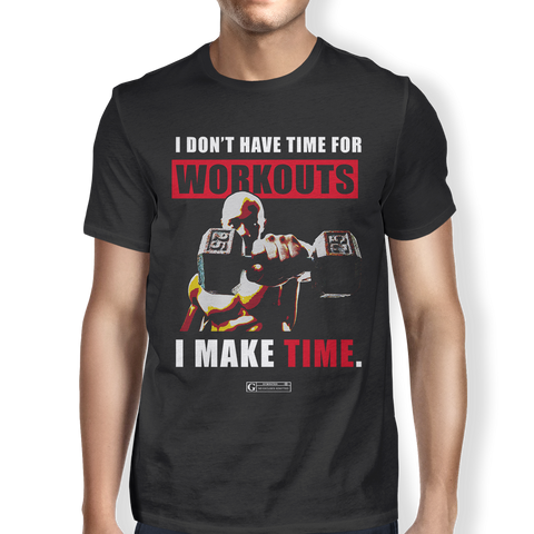 """I Don't Have Time For Workouts"" Men's Tees & Tanks"