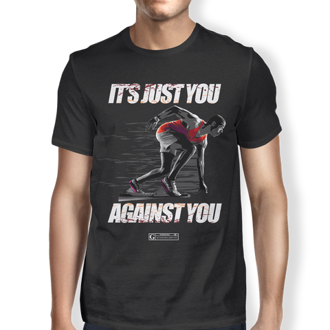 """It's Just You Against You"" Men's Tees & Tanks"