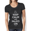 """Keep Calm And Paleo On"" Ladies Tees & Tanks"