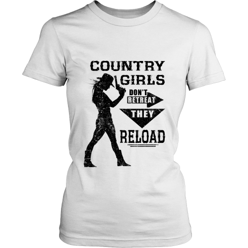 Country Girls Don't Retreat They Reload T-shirt