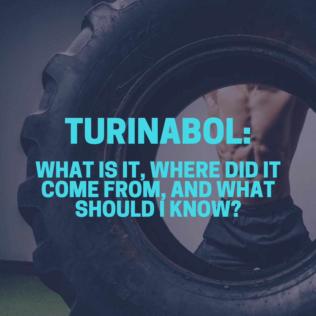 WHAT IS TURINABOL? – LVD Fitness Inc