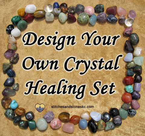 Design Your Own Crystal Healing Set