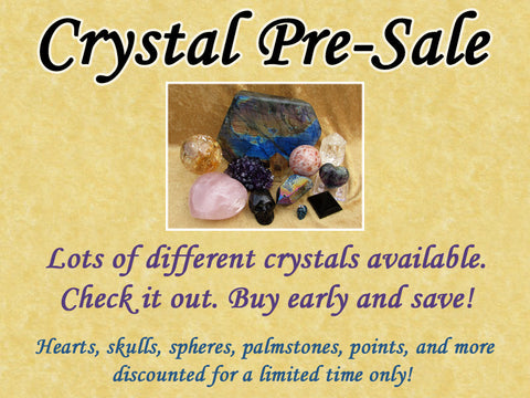 Crystal Pre-Sale — Lots of Crystals at Discounted Prices — Grab Them Early and Save!