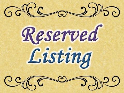 Reserved Listing for Vicki #3980