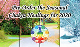 Pre-Order This Year's Seasonal Chakra Healing