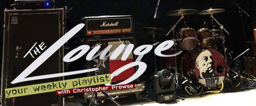 The Lounge 012 - Your weekly playlist by Christopher Prowse