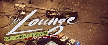 The Lounge 022 - Your weekly playlist by Christopher Prowse
