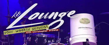 The Lounge 025 - Your weekly playlist by Christopher Prowse