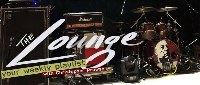 The Lounge 027 - Your weekly playlist by Christopher Prowse