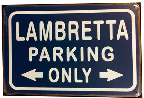 Lambretta Parking Only - Tin Sign (Vintage Look)