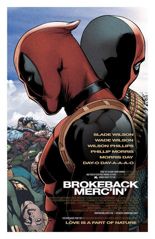DEADPOOL - 'Brokeback Merc'in' 11x17 print