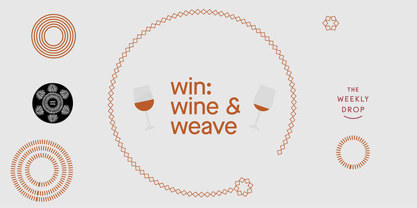 Win Weave with Wine - a unique opportunity to connect in isolation