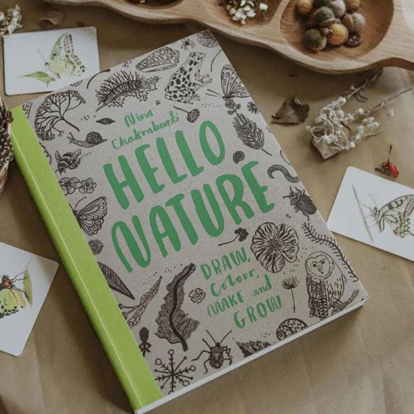 Hello Nature Draw, Collect, Make and Grow