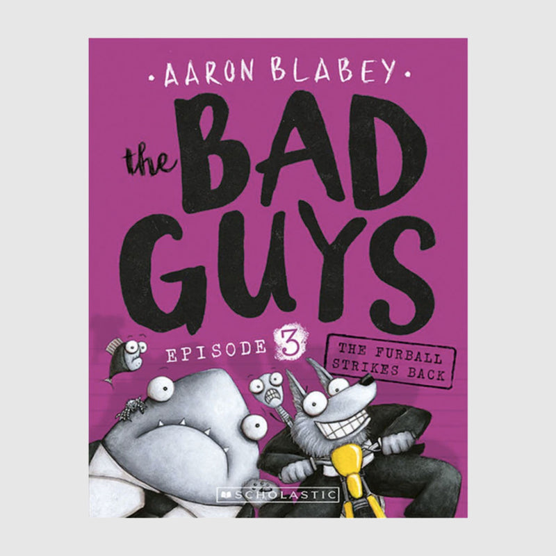 The Bad Guys Episode 3 - The Furball Strikes Back