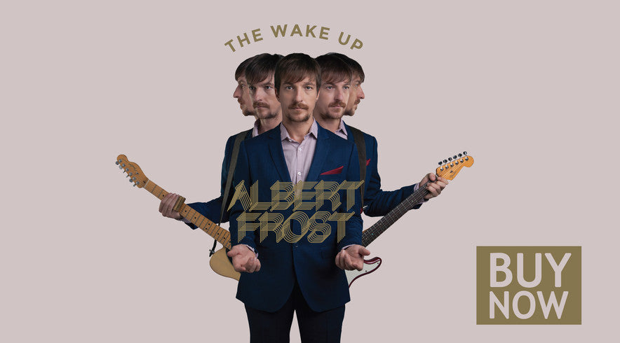 Albert Frost - The Wake Up