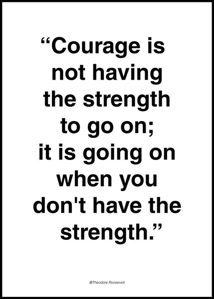 Courage | POSTER BOARD