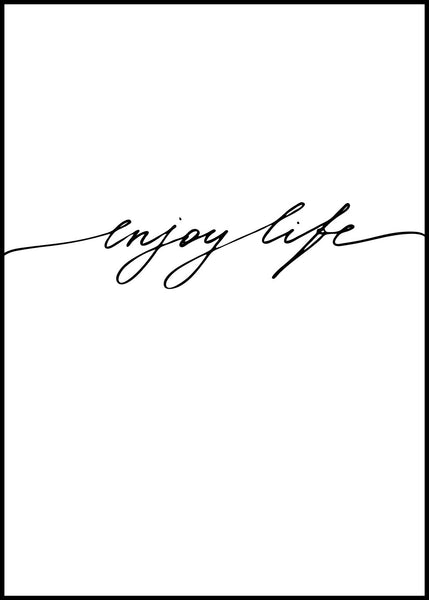 Enjoy life | Poster Board