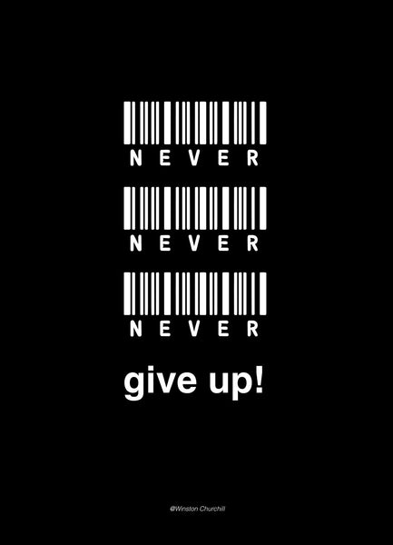Never give up | PLAKAT | POSTER