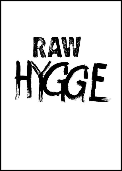 RAW Hygge | Alu Art