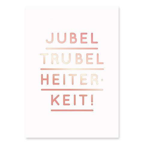 (Post)Karte - Jubel Trubel Heiterheit