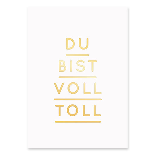 (Post)Karte - Du Bist Voll Toll - GOLD
