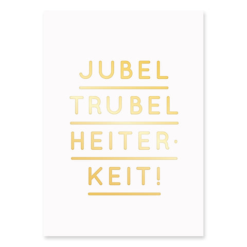 (Post)Karte - Jubel Trubel Heiterheit - GOLD