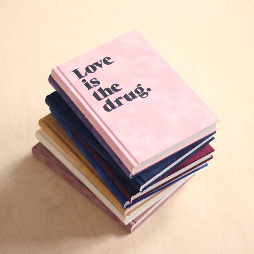 Diary/Notebook Hardcover - Love is the drug - DIN A5