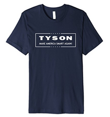 Neil deGrasse Tyson - Make America Smart Again T-shirt