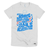 Bernie Sanders quote Invest In Jobs and Education not Jails and Incarceration t shirt