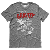 Gravity T-Shirt—Pigville Productions
