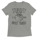 Stupidity is a Virus t-shirt
