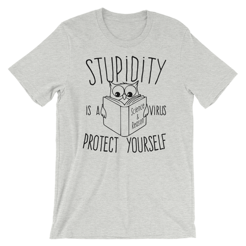 Stupidity is a Virus t-shirt grey