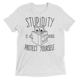 Stupidity is a Virus t-shirt white