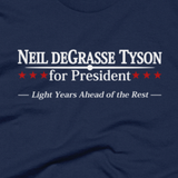 Neil deGrasse Tyson for President shirt