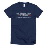 Neil deGrasse Tyson for President shirt Women's (Navy)