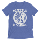 Peaceful Resistance triblend tee shirt