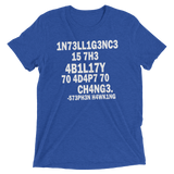 Stephen Hawking t shirt | Intelligence is the ability to adapt to change blue