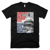 You Have the Right to Believe What You Want shirt (Black)