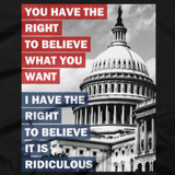 You Have the Right to Believe What You Want shirt close-up