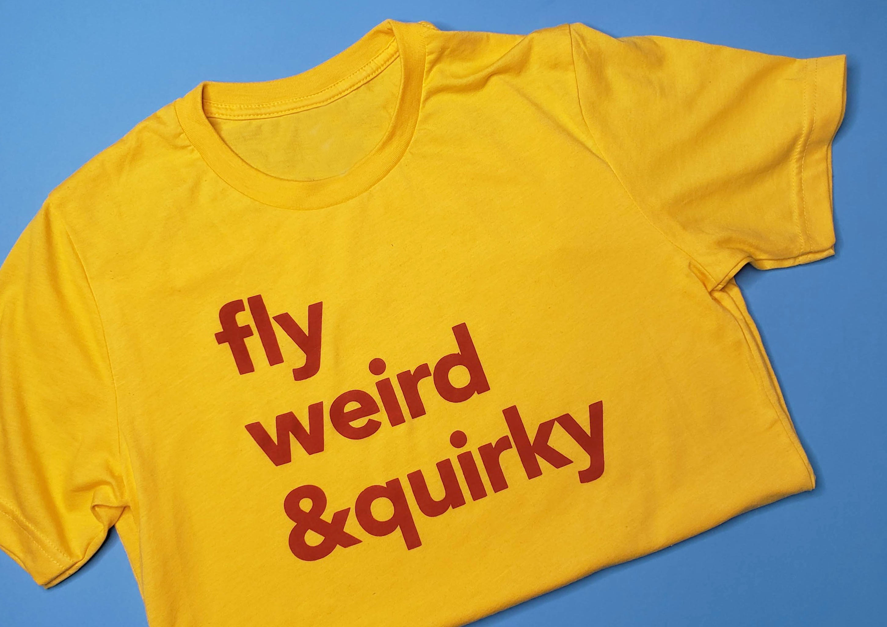 Fly Nerd Fly Weird & Quirky Unisex Tee