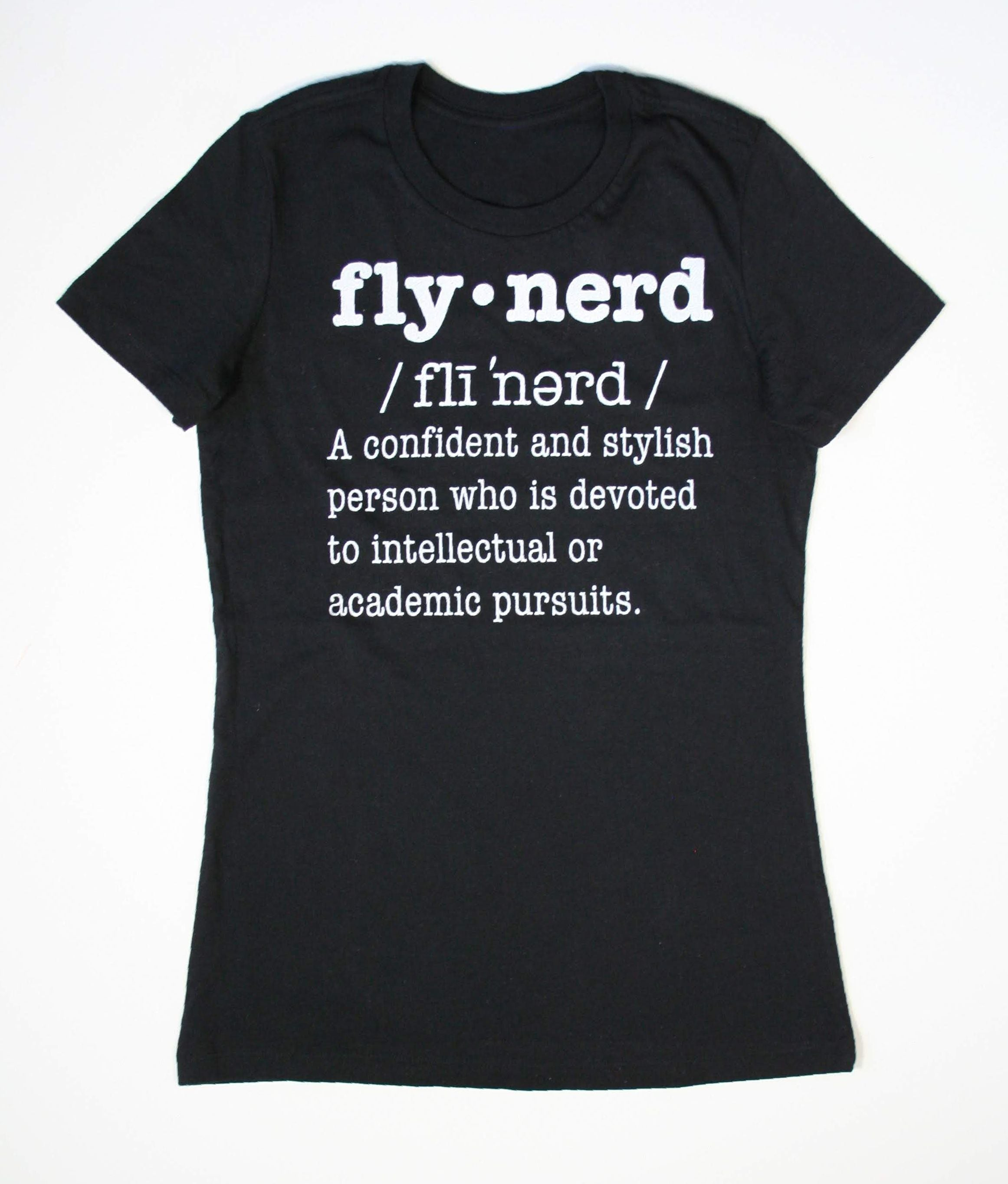 Fly Nerd Definition Ladies Tee