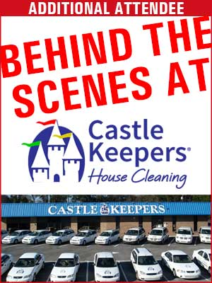 Behind the Scenes at Castle Keepers House Cleaning-Additional Attendee
