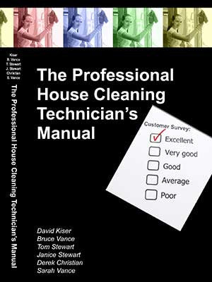 Professional House Cleaning Tech's Manual
