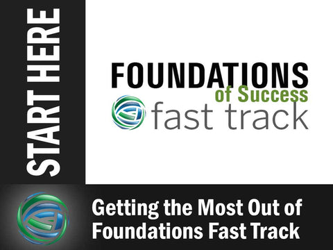 Getting the Most out of Foundations Fast Track