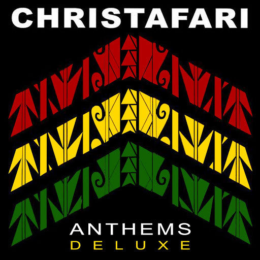 Christafari: Anthems Deluxe