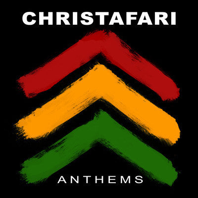 Christafari: Anthems