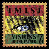 Imisi: Visions of the Father