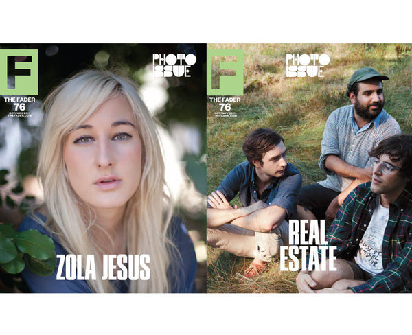 Issue 076: Zola Jesus / Real Estate - The FADER